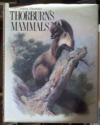 The Complete Illustrated Thorburn's Mammals