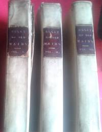 image of A Philosophical, Historical, and Moral Essay on Old Maids. By a Friend of the Sisterhood. In Three Volumes.