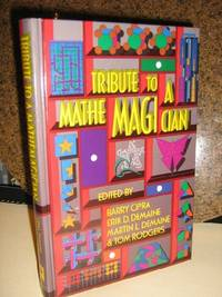 Tribute to A Mathemagician by  Barry et al Cipra - 1st Edition - 2005 - from Brass DolphinBooks and Biblio.com