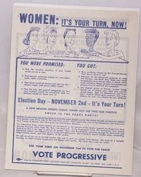 Women: it's your turn, now! .... Use your turn on November 2nd to vote for peace!  Vote Progressive