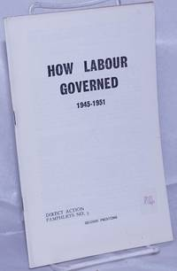 image of How Labour Governed: 1945-1951