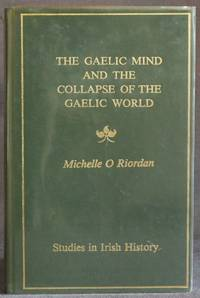 image of THE GAELIC MIND AND THE COLLAPSE OF THE GAELIC WORLD