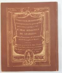 COLECCION DE ESTAMPAS que representan los principales echos y prodigios del beato FRAI SEBASTIAN...