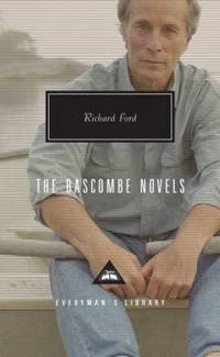 The Bascombe Novels by Richard Ford - 2009