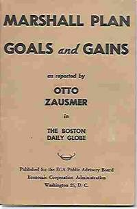 Marshall Plan Goals and Gains As Reported by Otto Zausmer in the Boston  Daily Globe