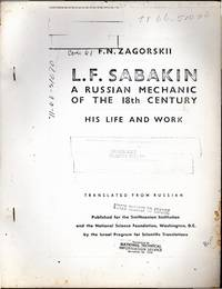 L. F. Sabakin: A Russian Mechanic of the 18th Century: His Life and Work