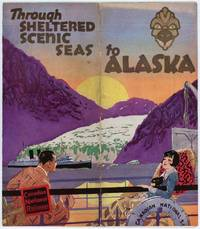 Through Sheltered Scenic Seas to Alaska