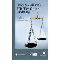 Tiley and Collison's UK Tax Guide 2008-09 by  Charles  Patrick & Barcroft - Paperback - Revised edition - 2008 - from Bookbarn International (SKU: 1894599)