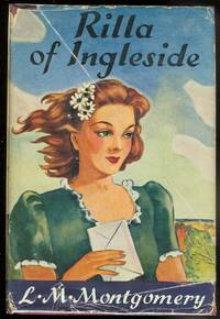 RILLA OF INGLESIDE. by Montgomery, L.M.  (Lucy Maud.) - 1947