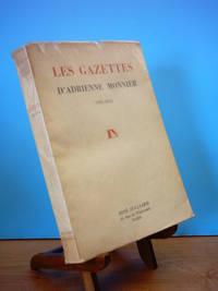Les Gazettes D'Adrienne Monnier 1925 - 1945