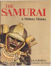 The Samurai A Military History