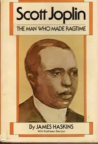 Scott Joplin: the Man Who Made Ragtime