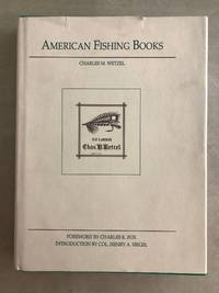 American fishing books; a bibliography from the earliest times up to 1948 : together with a...