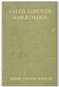 Caleb Conover, Railroader