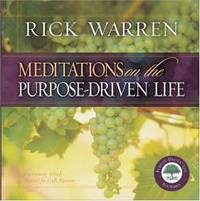 Meditations on the Purpose Driven Life by Rick Warren - 2003-09-02