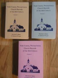 York County, Pennsylvania Church Records of the 18th Century  (Volume 1, Volume 2, Volume 3)
