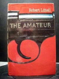 The Amateur by Robert Littell - Hardcover - 1982 - from Booksalvation (SKU: 9780714831589AX9082)