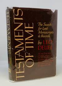 Testaments of Time  the Search for Lost Manuscripts and Records