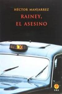 Rainey, el asesino (Spanish Edition)