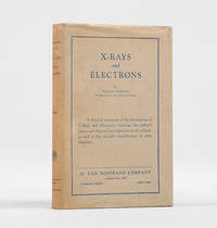 X-Rays and Electrons. by  Arthur Holly COMPTON - First Edition - 1926 - from Peter Harrington (SKU: 119916)