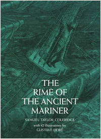 The Rime of the Ancient Mariner (with Gustave Dore Engravings)