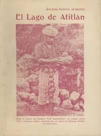 El Lago de Atitlan [Coleccion de la Casa de la Cultura de Occidente, Volume 3]