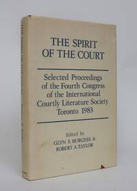 image of The Spirit of the Court: Selected Proceedings of the Fourth Congress of the International Courtly Literature Society, Toronto 1983