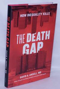 image of The Death Gap: How Inequality Kills