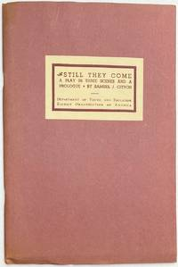 image of Still they come: a play in three scenes and a prologue