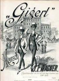 Gigerl by Wagner J.F - from Music by the Score and Biblio.com