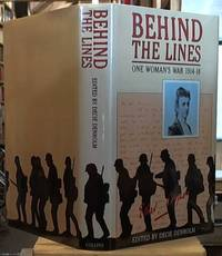 image of Behind the Lines:  One Woman's War 1914-18. The Letters of Caroline Ethel Cooper. Edited and with an Introduction by Decie Denholm