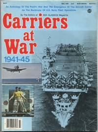 image of Carriers at War: 1941-45 (Sea Classics Magazine: Fall, 1983)