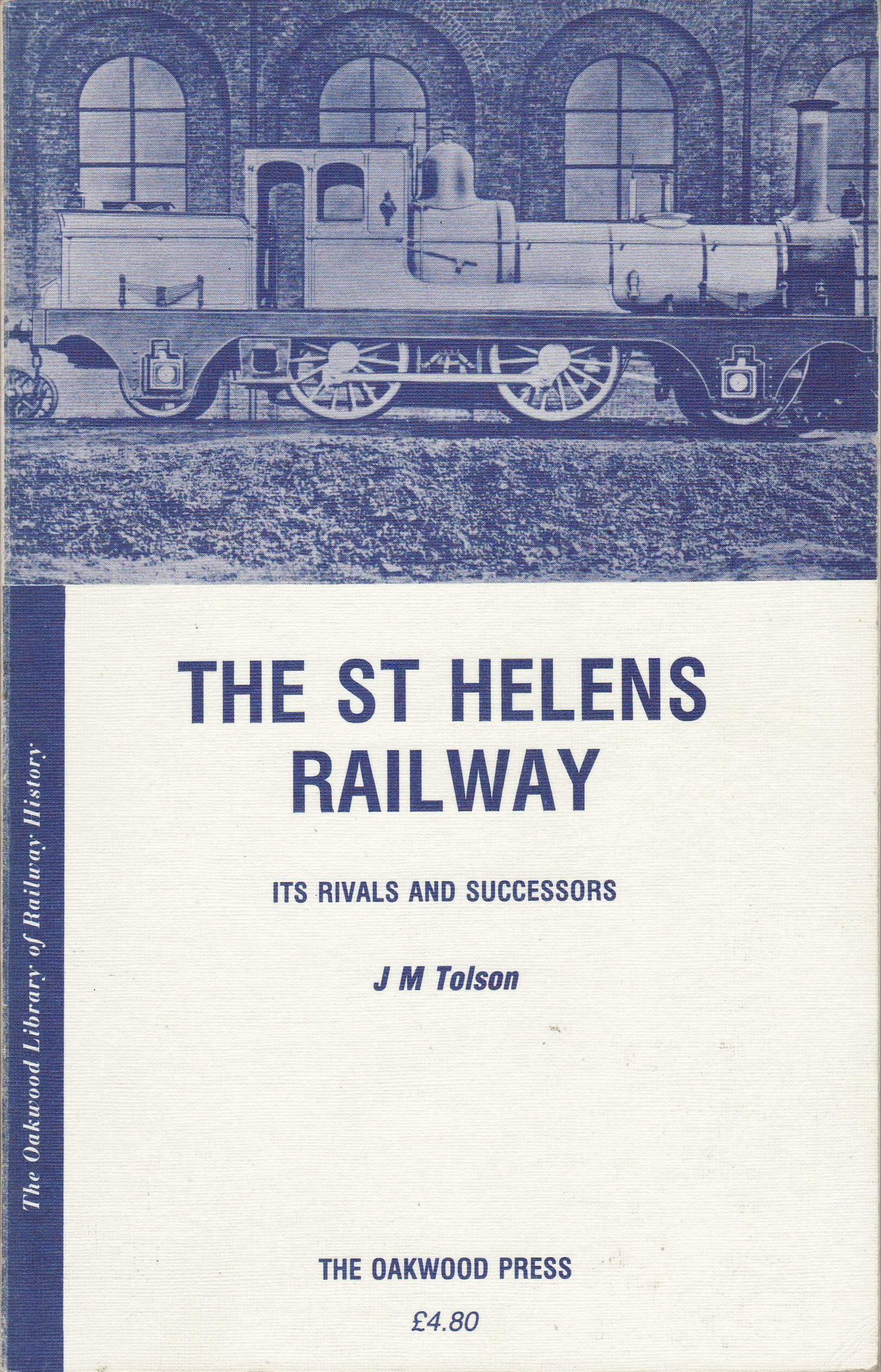 9780853612926 - St  Helen's Railway Its Rival & Successors