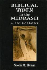 Biblical Women in the Midrash A SourceBook