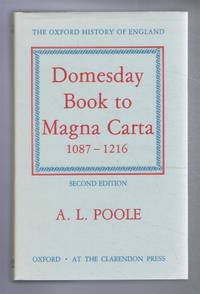 Domesday Book to Magna Carta, 1087-1216. The Oxford History of England