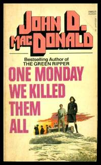 image of ONE MONDAY WE KILLED THEM ALL