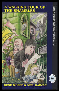 A Walking Tour of the Shambles: Little Walk for Sightseers Number 16 by  Gene  Neil; Wolfe - Paperback - First Edition - 2002 - from Parigi Books, ABAA/ILAB (SKU: 29645)