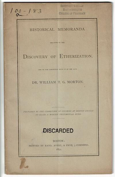 Boston: printed by Rand, Avery, & Frye, 1871. 8vo, pp. 16; original gray printed wrappers; ex-Sheppa...