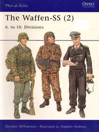 Men-At-Arms No.404: The Waffen-SS (2) - 6. To 10. Divisions