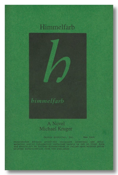 New York: Braziller, 1994. Printed green wrappers. Uncorrected page proofs of the first US edition, ...