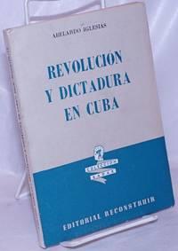 image of Revolución y dictadura en Cuba. [Introduction by Jacobo Prince]