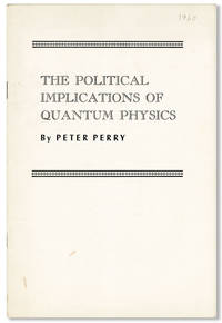 image of The Political Implications of Quantum Physics