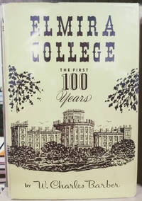 image of Elmira College:  The First 100 Years