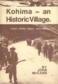 Kohima: An Historic Village...and Other Short Stories