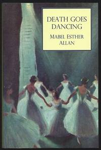 Death Goes Dancing by  Mabel Esther ALLAN - Paperback - First Edition - 2014 - from Anglophile Books (SKU: 7287)