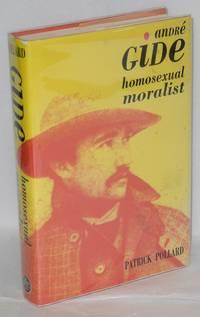 Andre Gidé: homosexual moralist