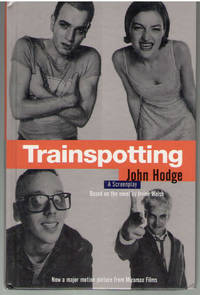 Trainspotting: A Screenplay by  Irvine  John; Welsh - Paperback - First Edition - from Mark Lavendier, Bookseller and Biblio.com