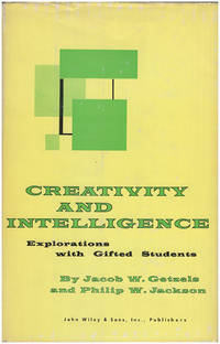 Creativity and Intelligence: Explorations with Gifted Students