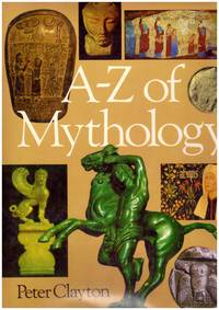 image of A - Z of MYTHOLOGY