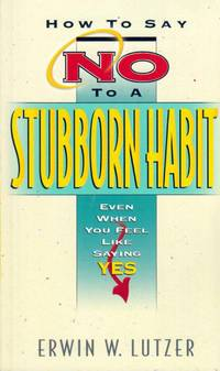 How to Say No to a Stubborn Habit